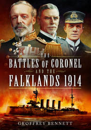 Battles of Coronel and the Falklands, 1914 by Geoffrey Bennett