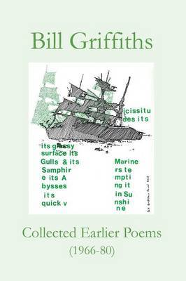 Collected Earlier Poems by Bill Griffiths image
