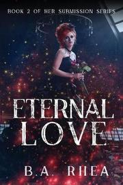 Eternal Love by B a Rhea image