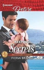 Keeping Secrets by Fiona Brand