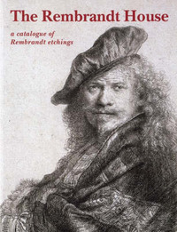 The Rembrandt House: A Catalogue of Rembrandt Etchings by Eva Ornstein-van Slooten image