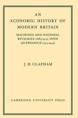 An Economic History of Modern Britain: Volume 3 by John Clapham image