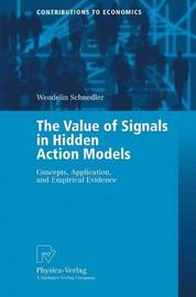 The Value of Signals in Hidden Action Models by Schnedler Wendelin