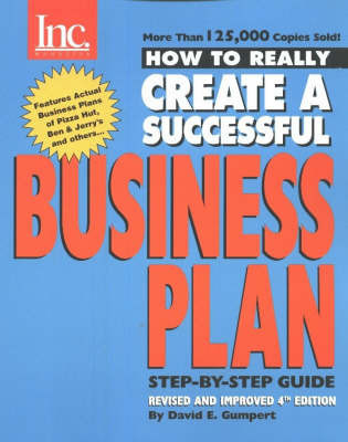 How to Really Create a Successful Business Plan by David E. Gumpert