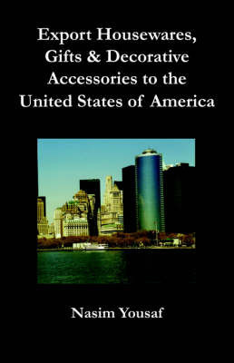 Export Housewares, Gifts & Decorative Accessories to the United States of America by Nasim Yousaf
