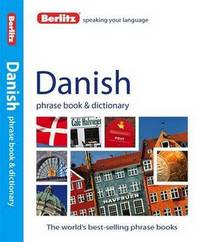Berlitz: Danish Phrase Book & Dictionary by APA Publications Limited
