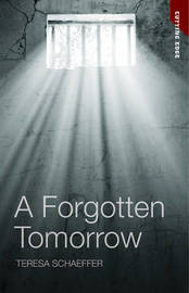 A Forgotten Tomorrow by Teresa Schaeffer