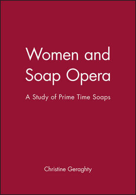 Women and Soap Opera by Christine Geraghty image