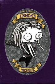 Lenore - Wedgies (Colour Edition) by Roman Dirge