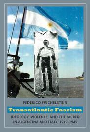 Transatlantic Fascism by Federico Finchelstein image