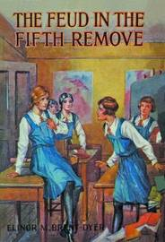 Feud in the Fifth Remove by Elinor M. Brent-Dyer