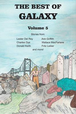 The Best of Galaxy Volume Five by Lester del Rey