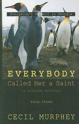 Everybody Called Her a Saint by Cecil Murphey image