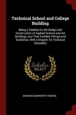 Technical School and College Building by Edward Cookworthy Robins image