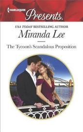 The Tycoon's Scandalous Proposition by Miranda Lee