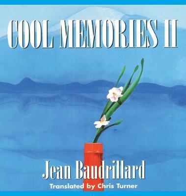 Cool Memories II by Jean Baudrillard
