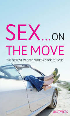 Wicked Words: Sex... On The Move image