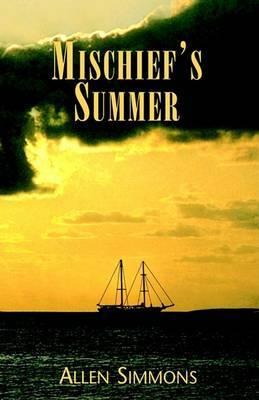 Mischief's Summer by Allen Simmons image