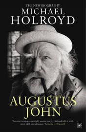 Augustus John by Michael Holroyd image
