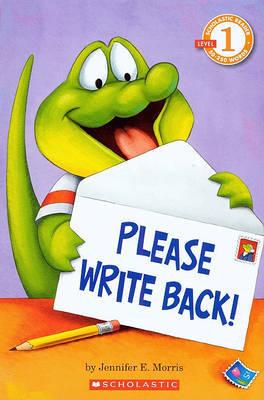Please Write Back! by Jennifer E. Morris