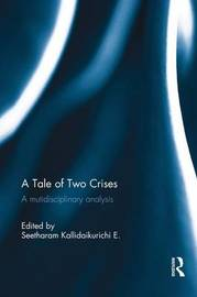 A Tale of Two Crises