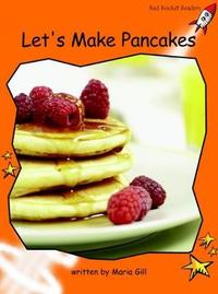 Let'S Make Pancakes by Maria Gill