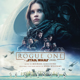 Rogue One: A Star Wars Story by Michael Giacchino