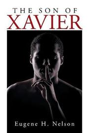 The Son of Xavier by Eugene H. Nelson image