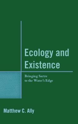 Ecology and Existence by Matthew C. Ally image