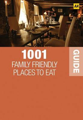 1001 Family Friendly Places to Eat