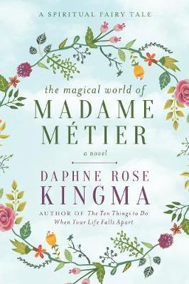 The Magical World of Madame Metier by Daphne Rose Kingma image