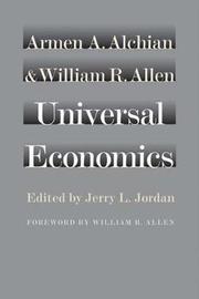 Universal Economics by Armen A. Alchian