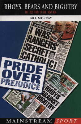 Bhoys, Bears And Bigotry by W.H. Murray image