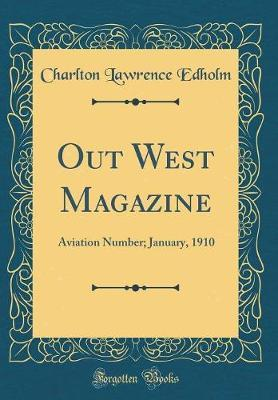 Out West Magazine by Charlton Lawrence Edholm image