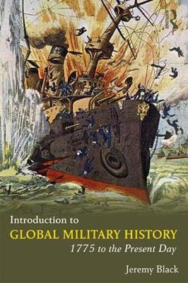 Introduction to Global Military History by Jeremy Black image