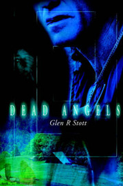 Dead Angels by Glen R Stott image