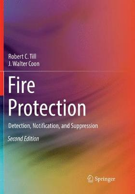 Fire Protection by Robert C. Till