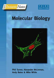BIOS Instant Notes in Molecular Biology by Phil Turner image