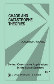 Chaos and Catastrophe Theories by Courtney M. Brown image