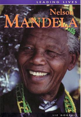 Leading Lives: Nelson Mandela by David Downing image