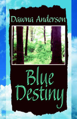 Blue Destiny by Dawna Anderson image