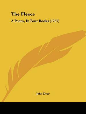 The Fleece: A Poem, In Four Books (1757) by John Dyer image