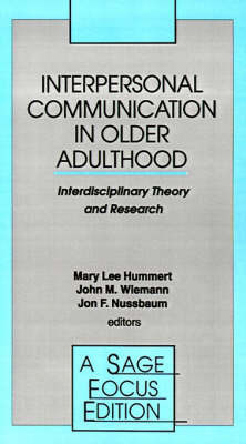 Interpersonal Communication in Older Adulthood