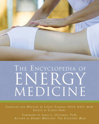 The Encyclopedia of Energy Medicine by Linnie Thomas