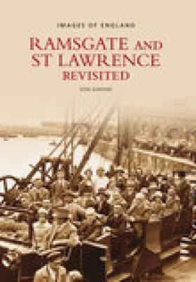 Ramsgate & St Lawrence Revisited by Don Dimond