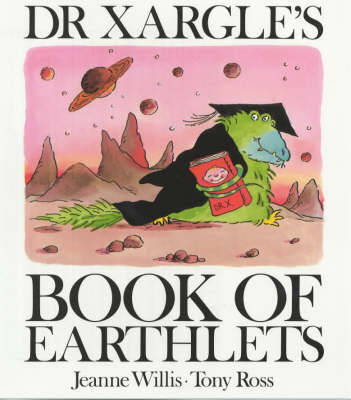 Dr.Xargle's Book of Earthlets by Jeanne Willis image