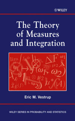 The Theory of Measures and Integration by Eric M Vestrup image