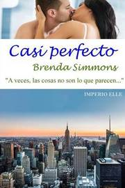 Casi Perfecto by Brenda Simmons image
