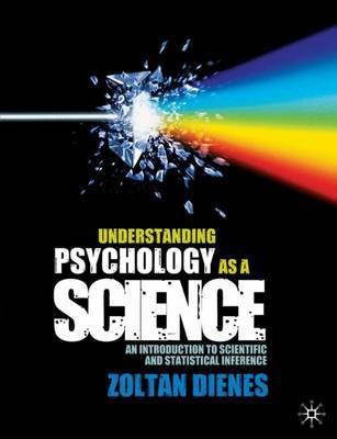 Understanding Psychology as a Science by Zoltan Dienes