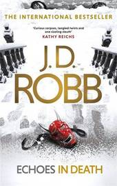 Echoes in Death by J.D Robb